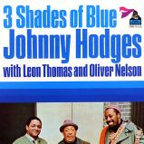 Johnny Hodges, Oliver Nelson, Leon Thomas