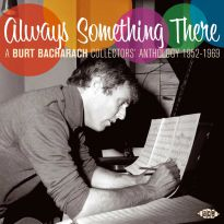 Always Something There: A Burt Bacharach Collectors' Anthology 1952-1969