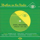 Rhythm On The Radio - Oval Records Singles 1974-1987