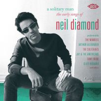 A Solitary Man: The Early Songs Of Neil Diamond