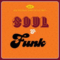Ace Records Sampler Volume 4: Soul & Funk