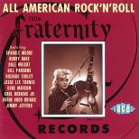 All American Rock 'n' Roll From Fraternity Records