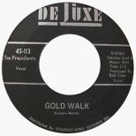 Gold Walk by The Presidents single label
