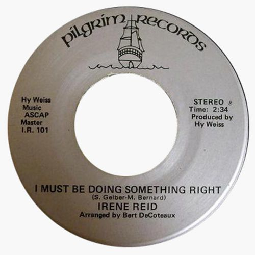 I Must Be Doing Something Right by Irene Reid
