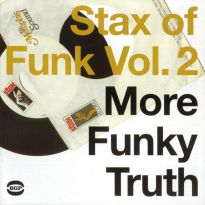 Stax Of Funk Vol 2: More Funky Truth