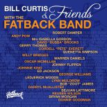 Bill Curtis & Friends With The Fatback Band