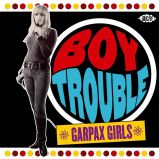 Boy Trouble: Garpax Girls