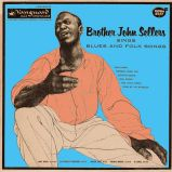 Brother John Sellers Sings Blues And Folk Songs