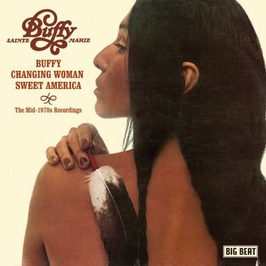 Buffy / Changing Woman / Sweet America: The Mid-1970s Recordings