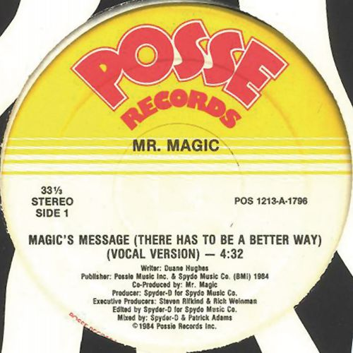 Mr Magic 'Magic's Message (There Has To Be A Better Way)'