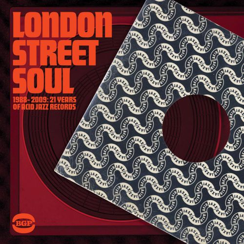London Street Soul 1988-2009. 21 Years Of Acid Jazz Records