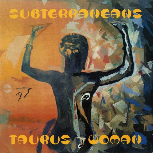 The Subterraneans feat Mardou Fox & Jonzi 'Taurus Woman' courtesy of Dean Rudland