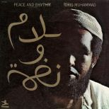 Idris Muhammad 'Peace And Rhythm' courtesy of Dean Rudland