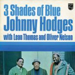 "Johnny Hodges ""3 Shades Of Blue"""