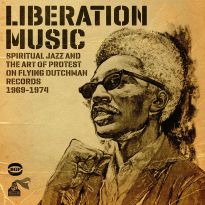 Liberation Music: Spiritual Jazz And The Art Of Protest (MP3)