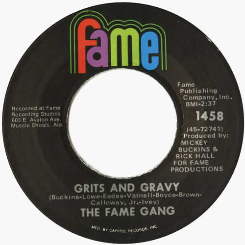 The Fame Gang 'Grits & Gravy'