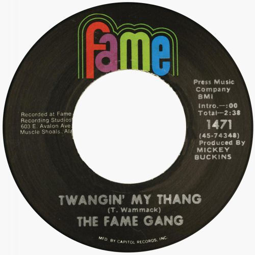 The Fame Gang 'Twangin' My Thang'