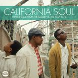 California Soul - Funk & Soul From The Golden State 1967-1976