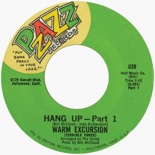 Warm Excursion (Terrible Three) 'Hang Up (Part 1)'
