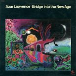 Azar Lawrence 'Bridge Into The New Age'