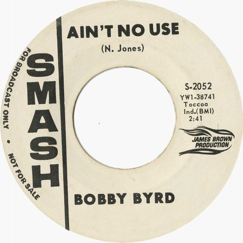 Bobby Byrd 'Ain't No Use'