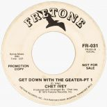Chet Ivey 'Get Down With The Geater Pt 1'