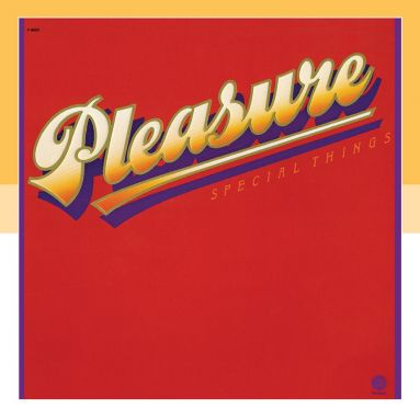 Pleasure 'Special Things'