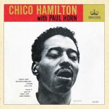 Chico Hamilton With Paul Horn (MP3)