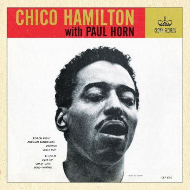 Chico Hamilton with Paul Horn