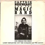 Captain Beefheart & The Magic Band 'Ice Cream For Crow'