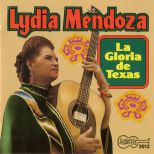 Lydia Mendoza 'La Gloria De Texas' courtesy of Tony Rounce