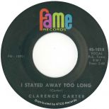 Clarence Carter 'I Stayed Away Too Long'
