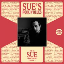 Sue's Rock'n'Blues: The UK Sue Label Story Volume 2