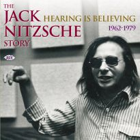Hearing is Believing - The Jack Nitzsche Story