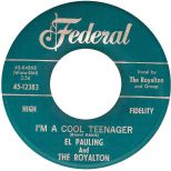 El Pauling And The Royalton 'I'm A Cool Teenager' courtesy of Victor Pearlin