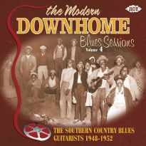 The Modern Downhome Blues Sessions Volume 4
