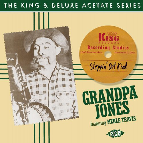 Steppin' Out Kind: The King & DeLuxe Acetate Series
