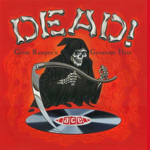 Dead! The Grim Reaper's Greatest Hits
