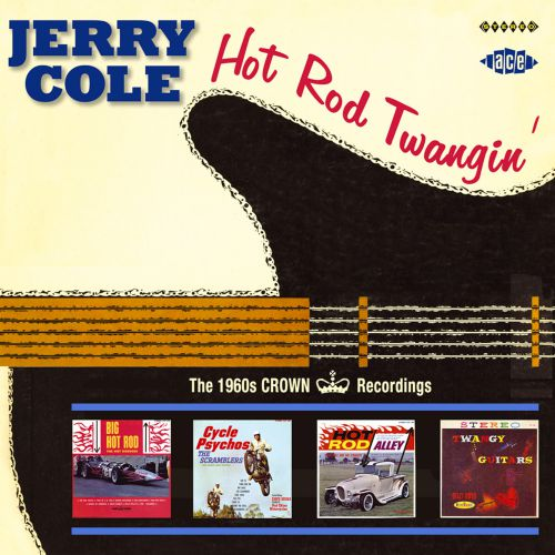 Hot Rod Twangin': The 1960s Crown Recordings
