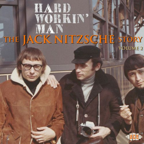 Hard Workin' Man: The Jack Nitzsche Story Volume 2