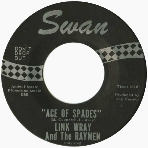 Link Wray And The Raymen 'Ace Of Spades' courtesy of Roger Armstrong