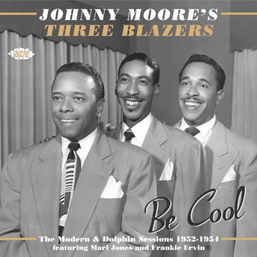 Be Cool: The Modern & Dolphin Sessions 1952-1954
