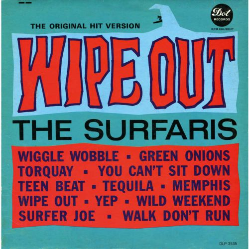 The Surfaris 'Wipe Out' courtesy of Alan Taylor