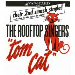 The Rooftop Singers 'Tom Cat' courtesy of Rob Finnis