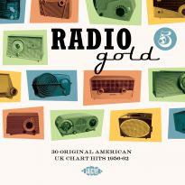 Radio Gold 5: 30 Original American UK Chart Hits 1956-1962