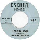 "Johnny ""Guitar"" Watson 'Looking Back' courtesy of Ady Croasdell"