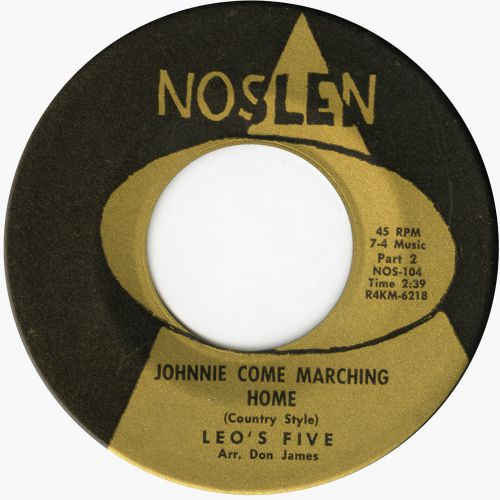 Leo's Five 'Johnnie Come Marching Home (Country Style)' courtesy of Bill Greensmith