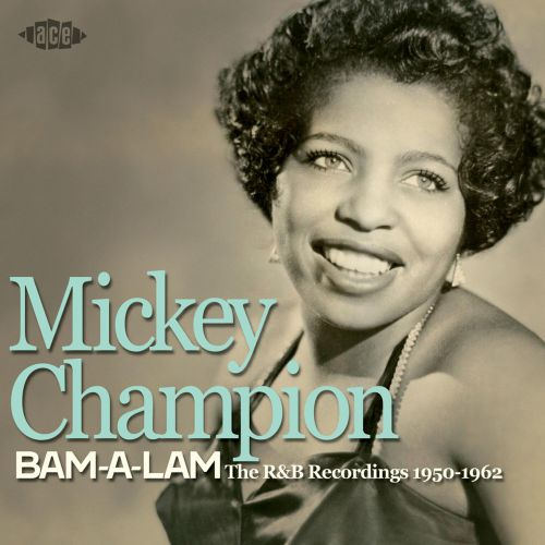Bam-A-Lam: The R&B Recordings 1950-1962