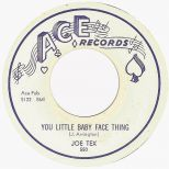 Joe Tex 'You Little Baby Face Thing' courtesy of Victor Pearlin