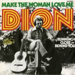 Dion 'Make The Woman Love Me' courtesy of Mick Patrick